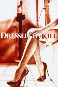 DRESSED TO KILL streaming online free