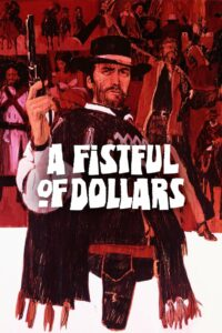A FISTFUL OF DOLLARS streaming online free